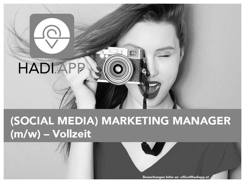 (SOCIAL MEDIA) MARKETING MANAGER (m/w) – Vollzeit Graz  Vollzeit nach VereinbarungHADI App GmbH - in 30 Sek. bewerben